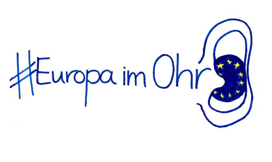 #Europa im Ohr